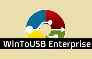 WinToUSB Enterprise v5.5 将Windows安装到U盘中